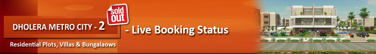 Live Booking Status Dholera Metro City-2