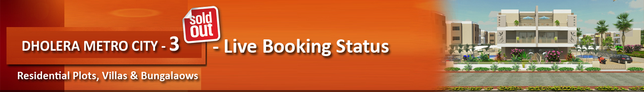 Live Booking Status Dholera Metro City-3