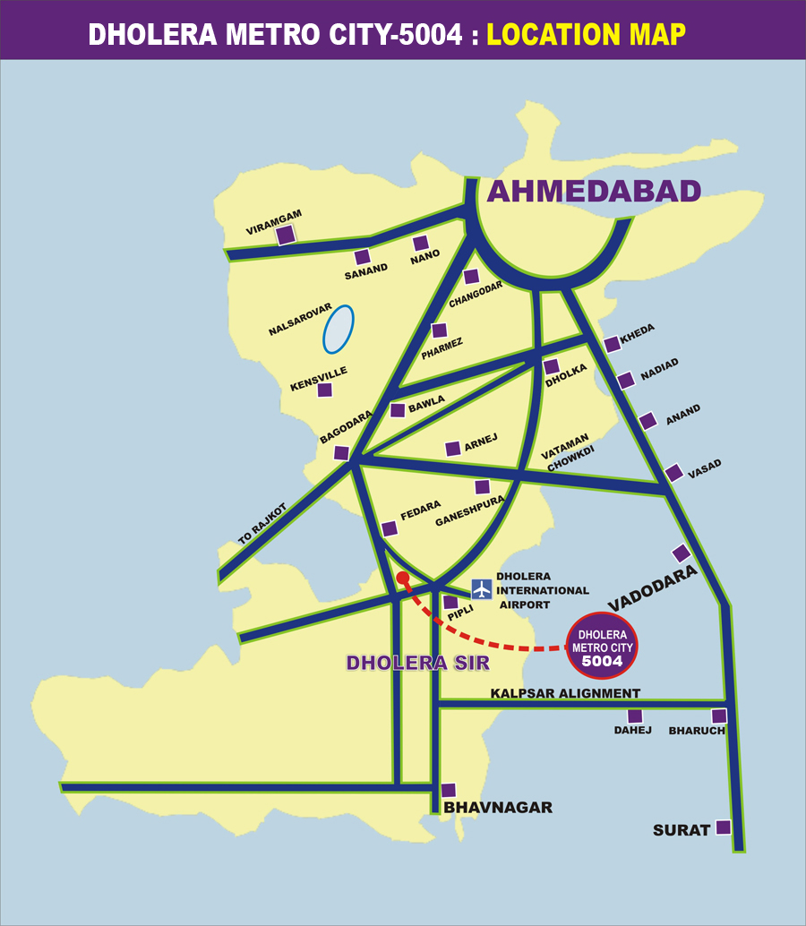 Location Map Dholera Metro City-5004