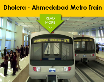Dholera SIR Project-Dholera Ahmedabad Metro Train