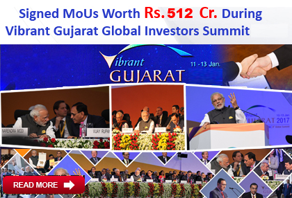 Signed MoUs with Govt Gujarat During  Vibrant Gujarat Global Investors Summit 2017