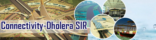 Connectivity Dholera Metro City