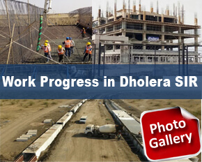 Live Work Progress Dholera SIR