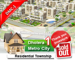 Dholera Metro City-1, Sold Out