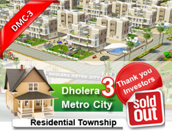 Dholera Metro City-3, Sold Out