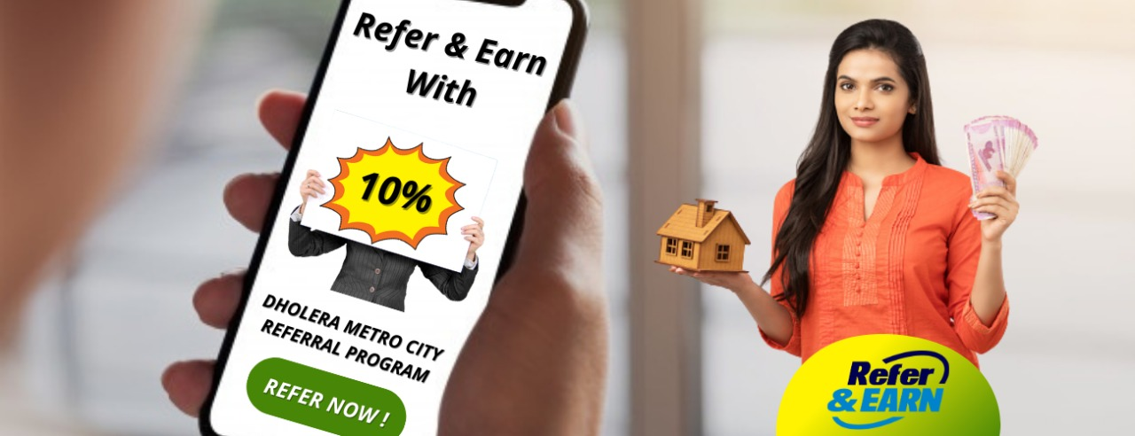 Refer-Earn-in-Real-Estate-Dholera-Smart-City-Plots-Property
